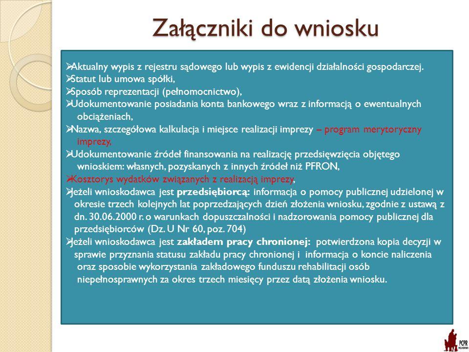 Załączniki do wniosku Aktualny wypis z rejestru sądowego lub wypis z ewidencji działalności gospodarczej.
