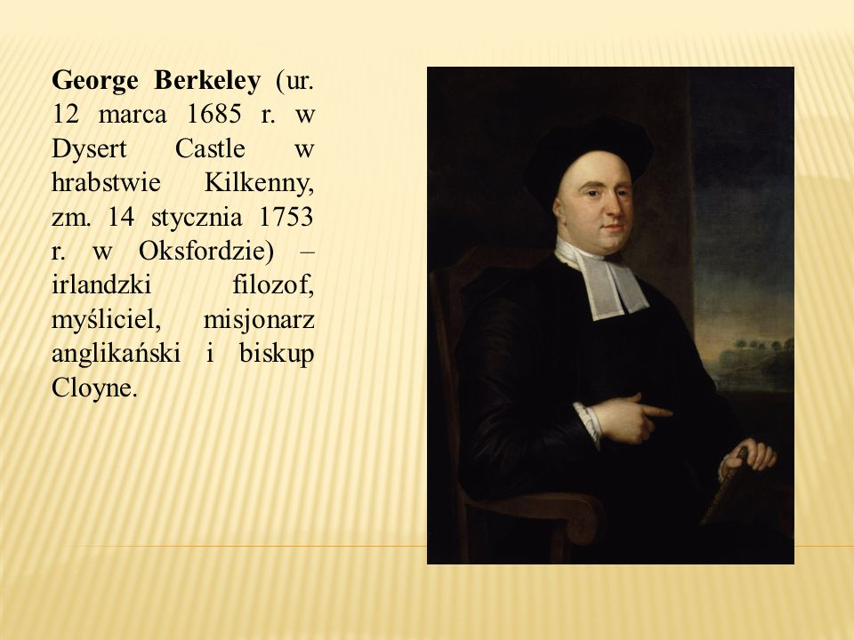 George Berkeley (ur. 12 marca 1685 r