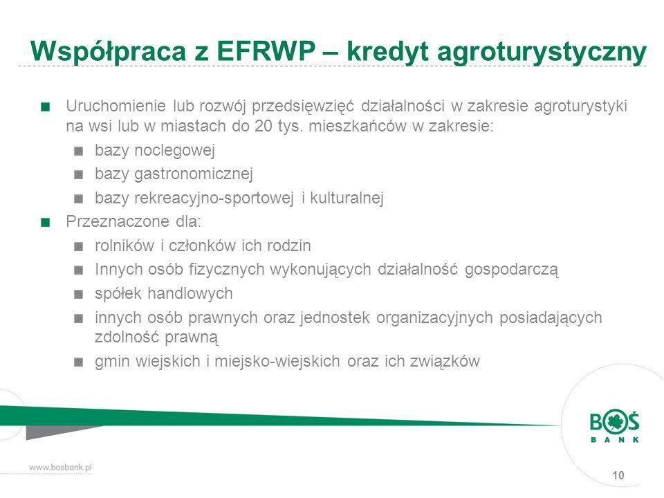 Współpraca z EFRWP – kredyt agroturystyczny