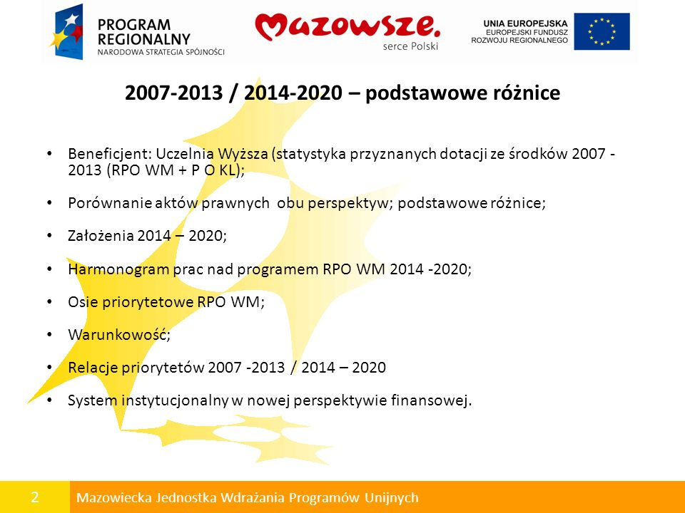 2007-2013 / 2014-2020 – podstawowe różnice