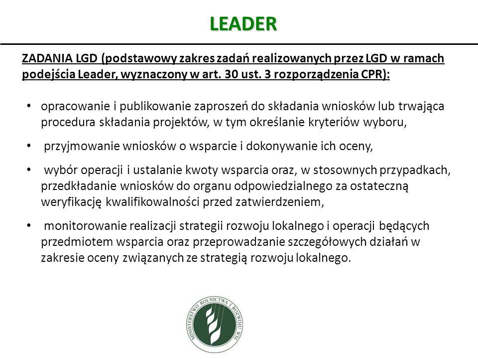 LEADER ZADANIA LGD (podstawowy zakres zadań realizowanych przez LGD w ramach podejścia Leader, wyznaczony w art. 30 ust. 3 rozporządzenia CPR):
