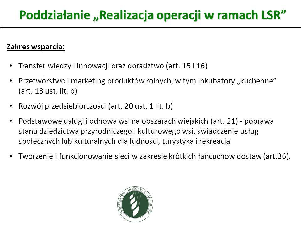 """Poddziałanie """"Realizacja operacji w ramach LSR"""