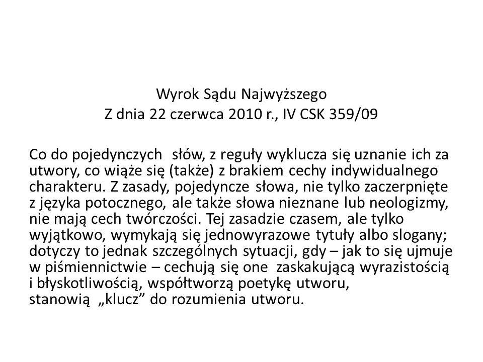 Wyrok Sądu Najwyższego Z dnia 22 czerwca 2010 r