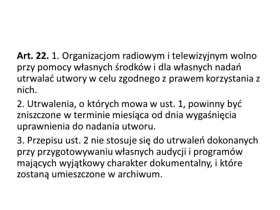 Art. 22. 1.