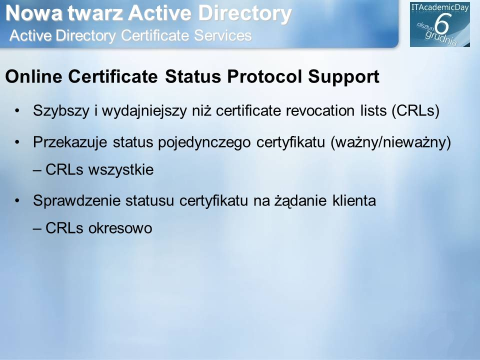 Nowa twarz Active Directory Active Directory Certificate Services
