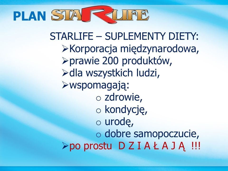 PLAN STARLIFE – SUPLEMENTY DIETY: Korporacja międzynarodowa,