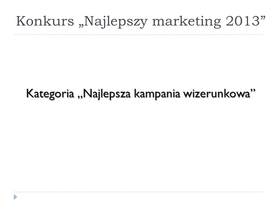"Konkurs ""Najlepszy marketing 2013"