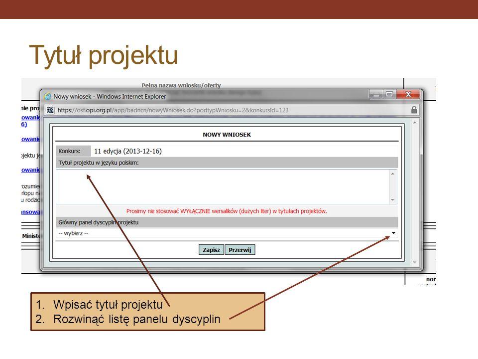 Tytuł projektu Wpisać tytuł projektu Rozwinąć listę panelu dyscyplin