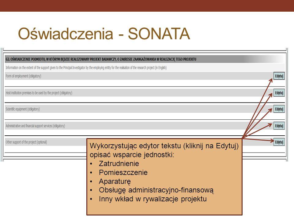 Oświadczenia - SONATA Wykorzystując edytor tekstu (kliknij na Edytuj) opisać wsparcie jednostki: Zatrudnienie.