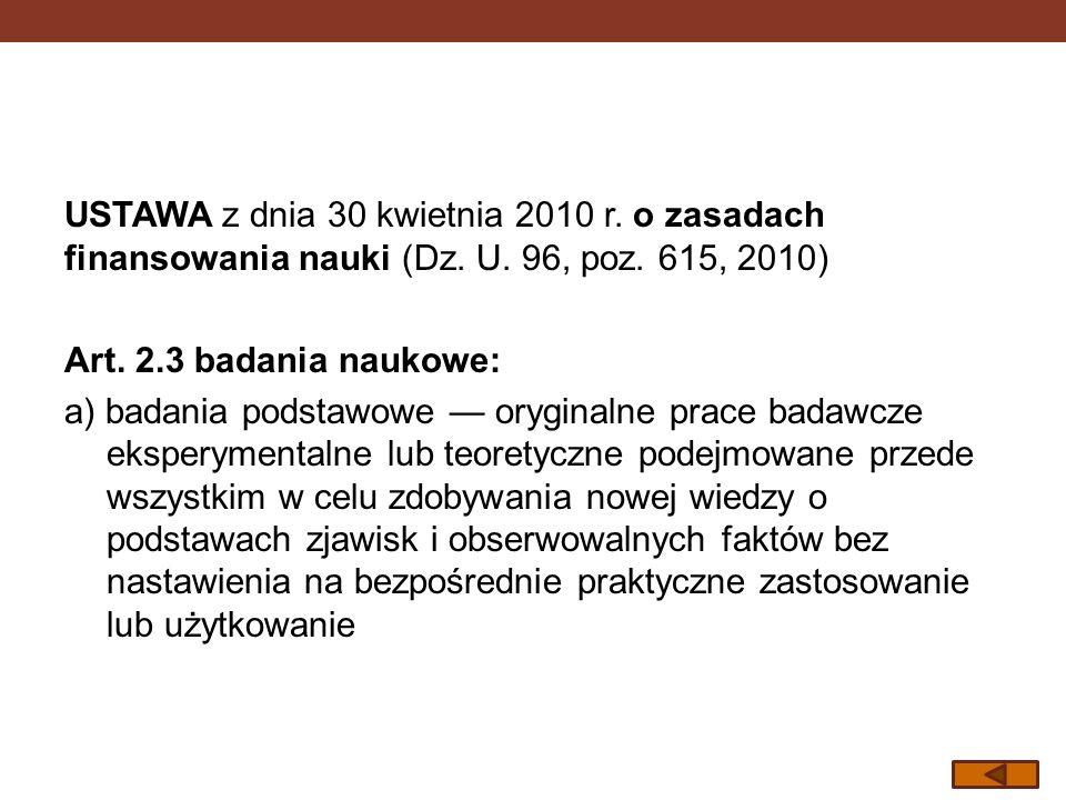 USTAWA z dnia 30 kwietnia 2010 r. o zasadach finansowania nauki (Dz. U