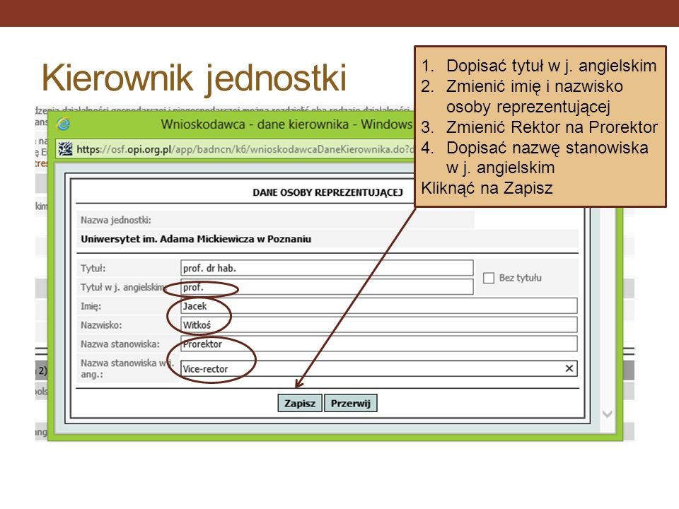 Kierownik jednostki Dopisać tytuł w j. angielskim