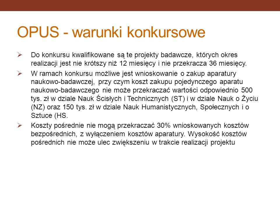 OPUS - warunki konkursowe