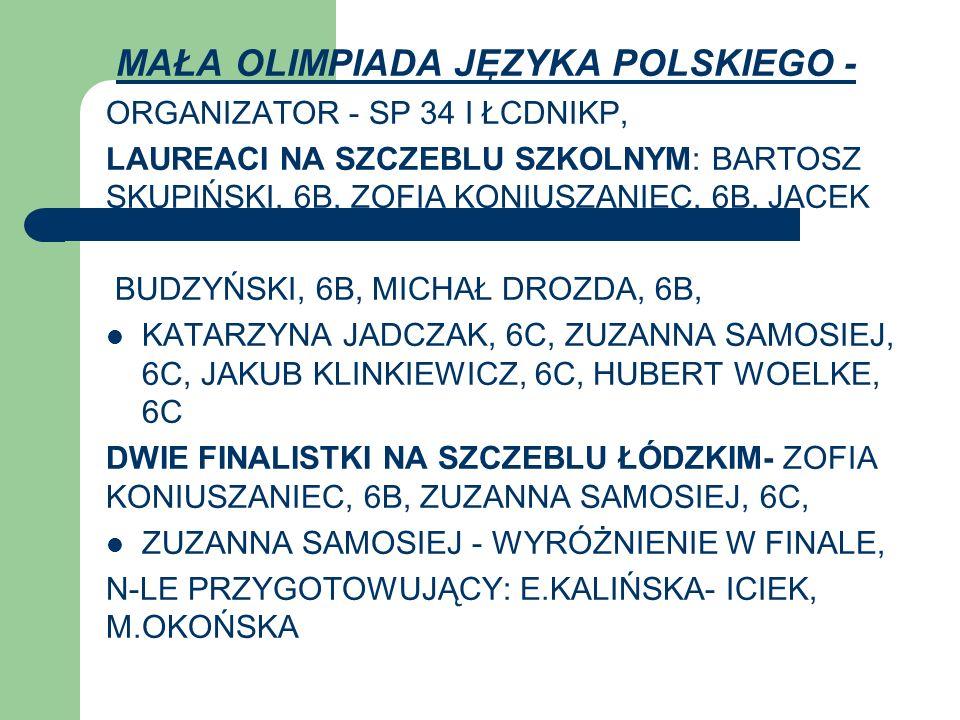MAŁA OLIMPIADA JĘZYKA POLSKIEGO -