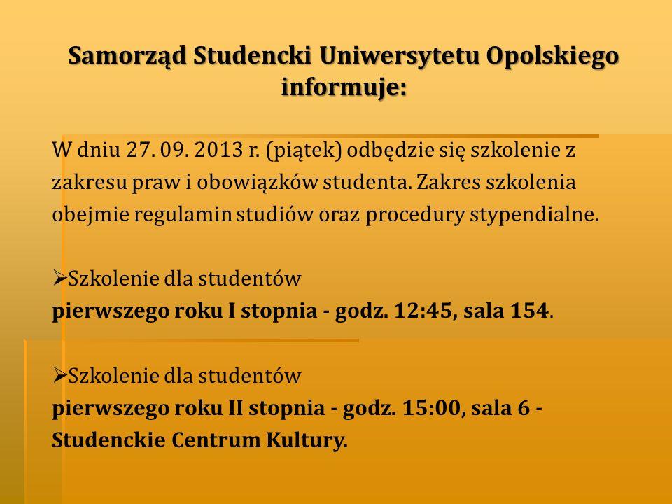 Samorząd Studencki Uniwersytetu Opolskiego informuje: