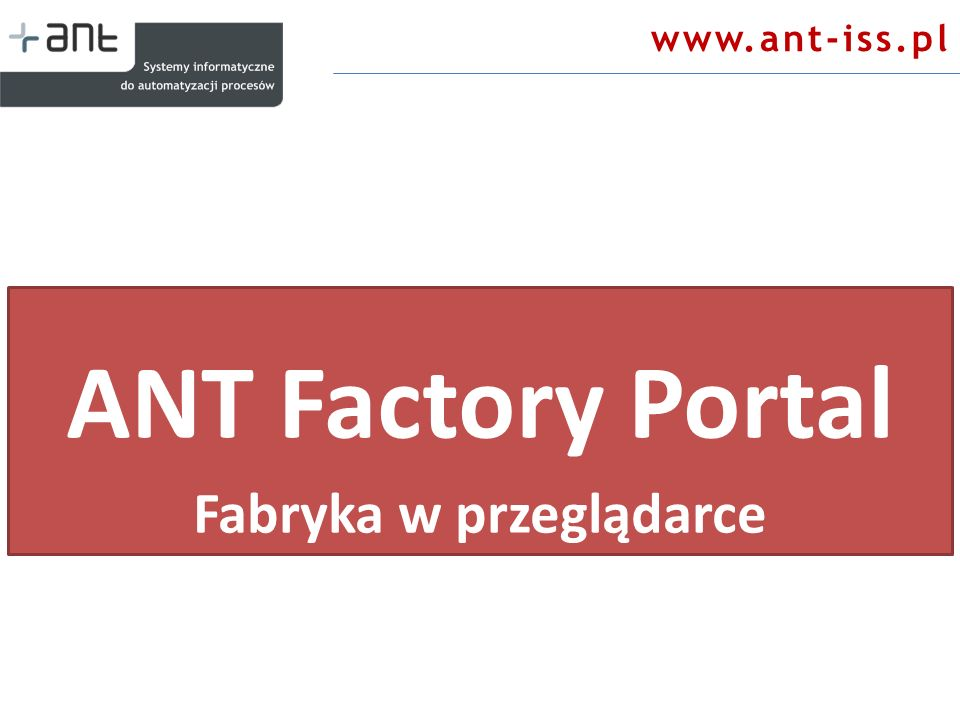 ANT Factory Portal Fabryka w przeglądarce