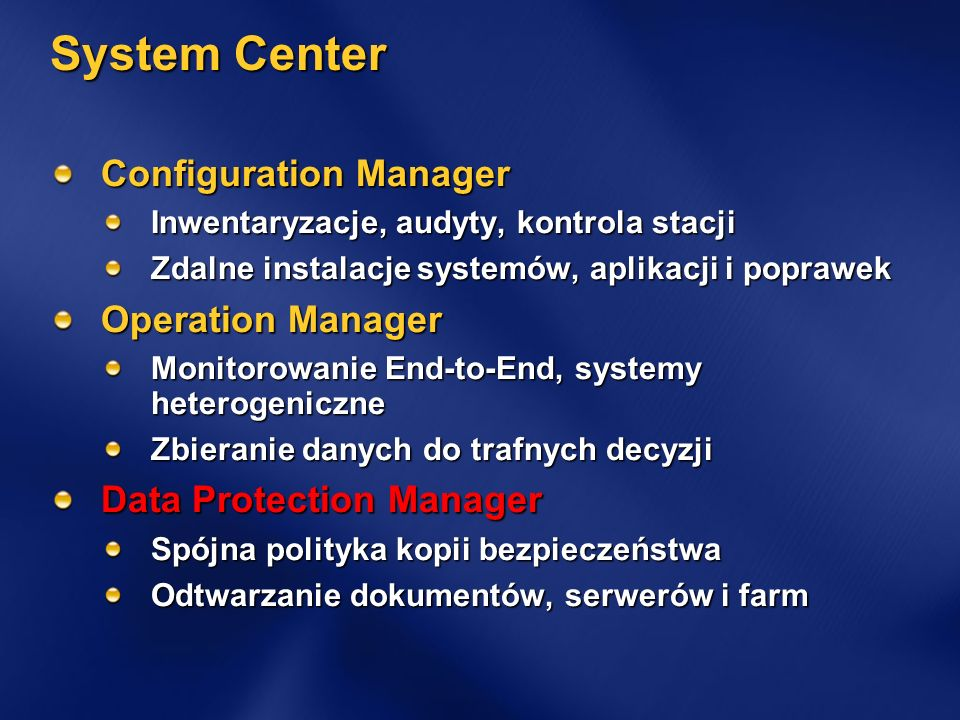 System Center Configuration Manager Operation Manager