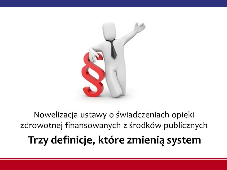 Trzy definicje, które zmienią system