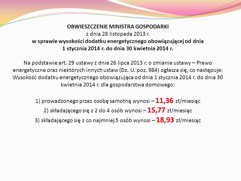OBWIESZCZENIE MINISTRA GOSPODARKI z dnia 28 listopada 2013 r