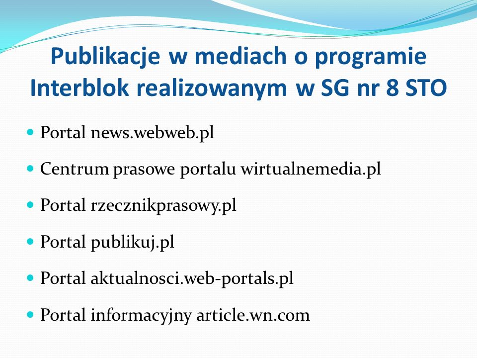 Publikacje w mediach o programie Interblok realizowanym w SG nr 8 STO