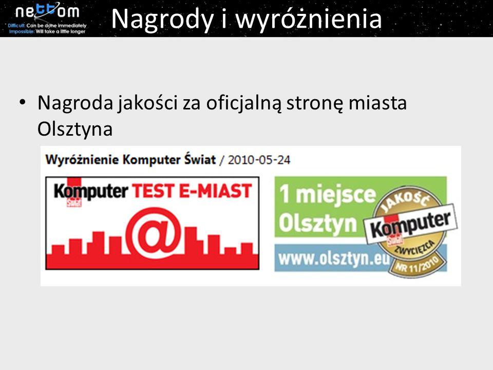 Nagrody i wyróżnienia Nagroda jakości za oficjalną stronę miasta Olsztyna