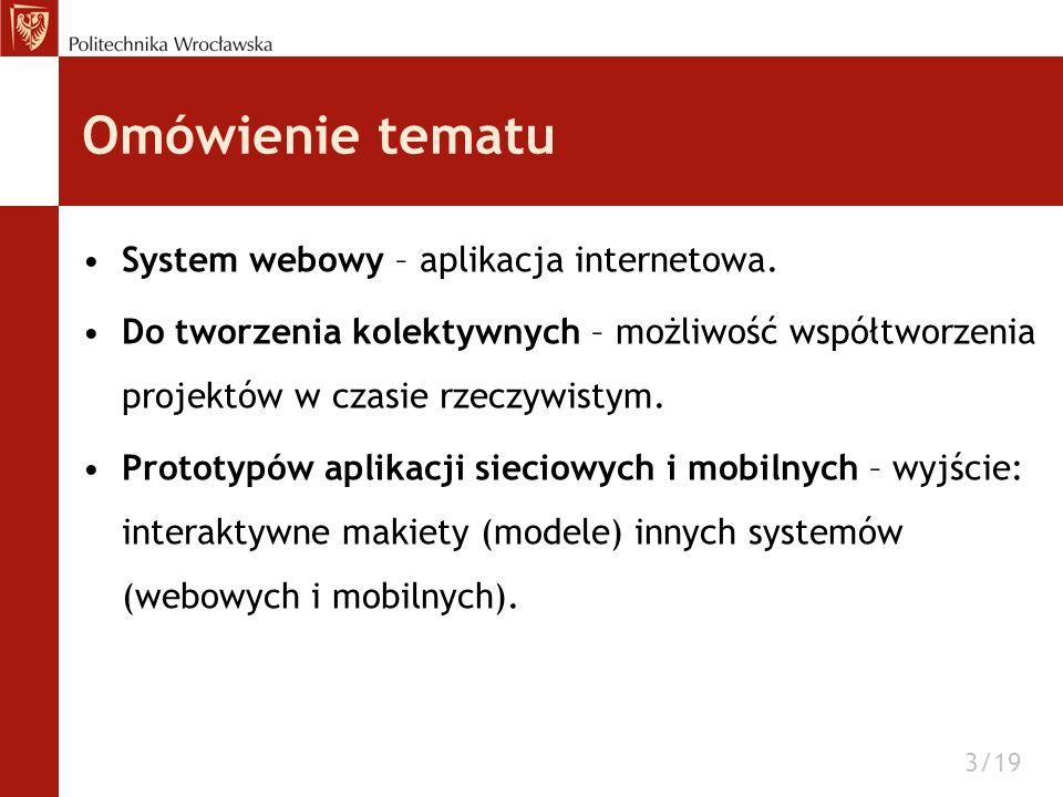 Omówienie tematu System webowy – aplikacja internetowa.