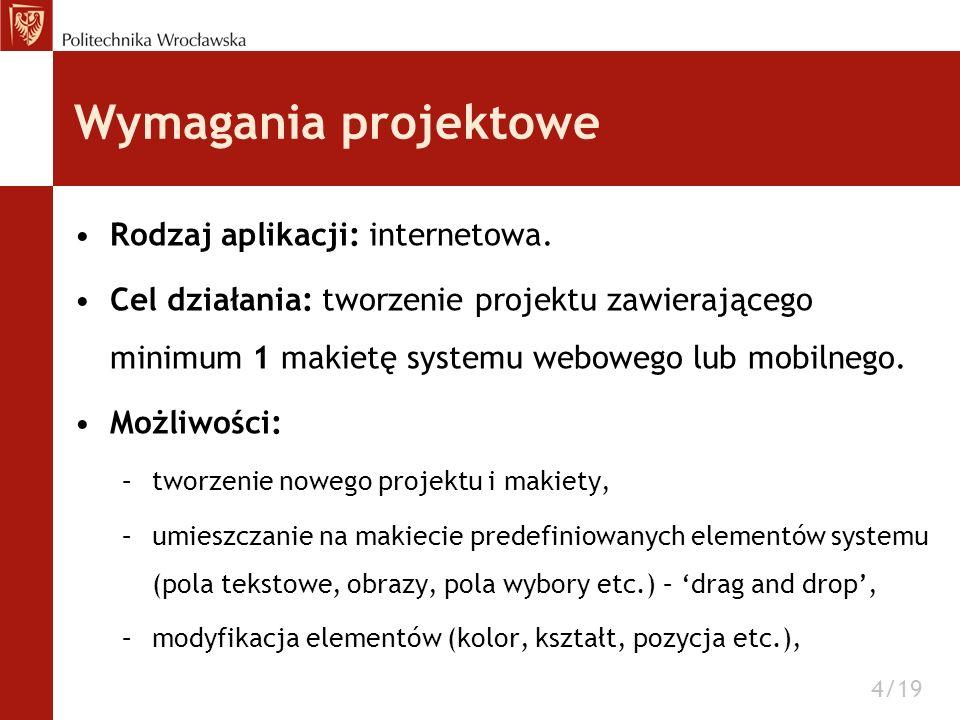 Wymagania projektowe Rodzaj aplikacji: internetowa.
