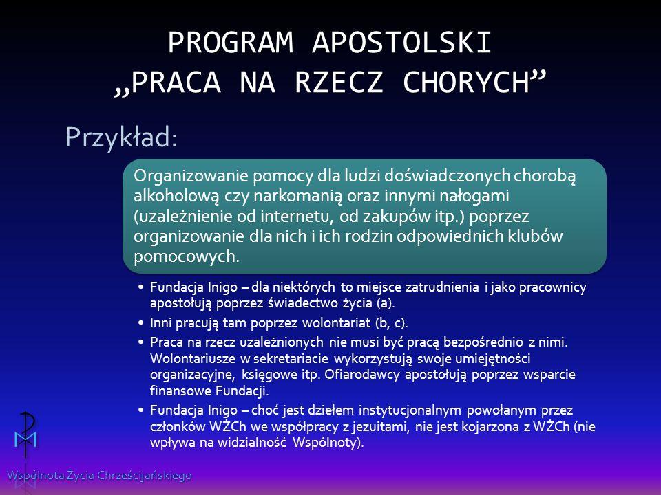 """Program apostolski """"Praca na rzecz chorych"""