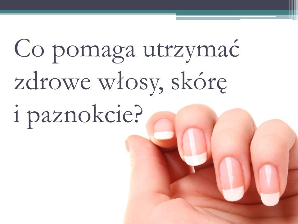 Co pomaga utrzymać zdrowe włosy, skórę i paznokcie