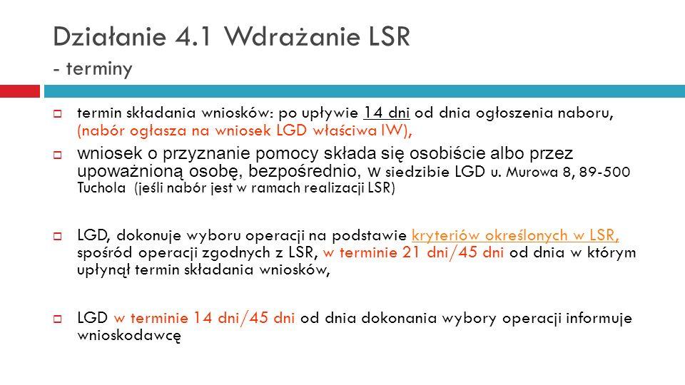 Działanie 4.1 Wdrażanie LSR - terminy