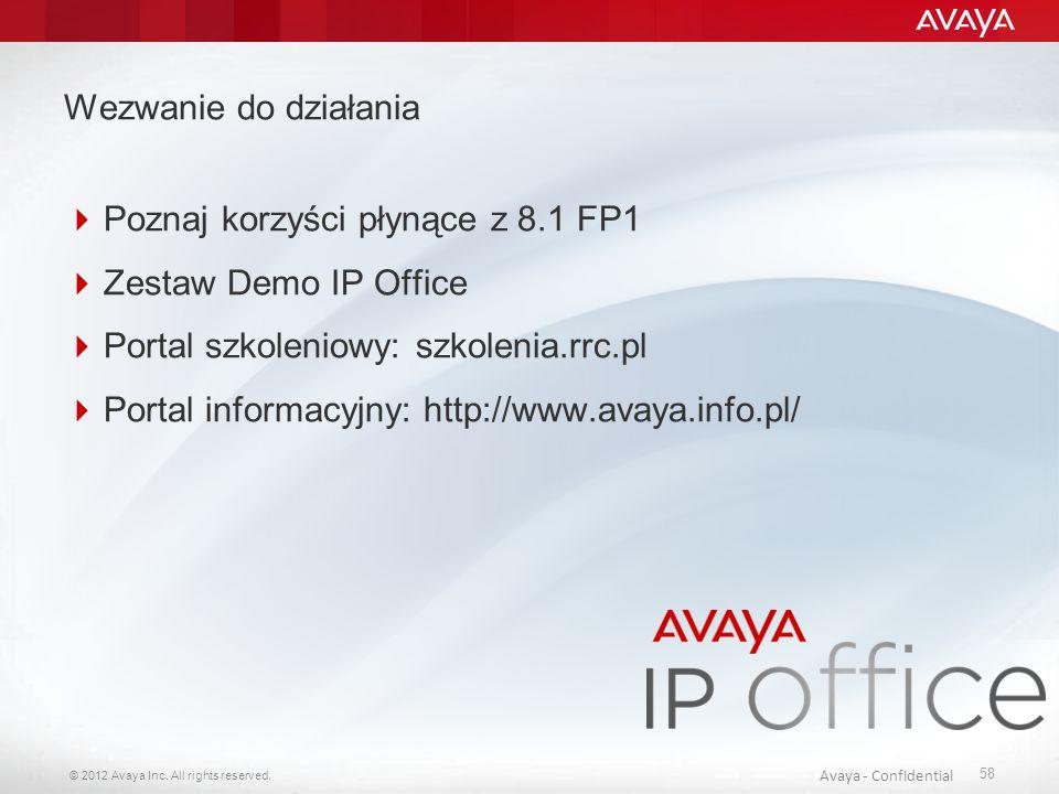 Wezwanie do działania Poznaj korzyści płynące z 8.1 FP1. Zestaw Demo IP Office. Portal szkoleniowy: szkolenia.rrc.pl.