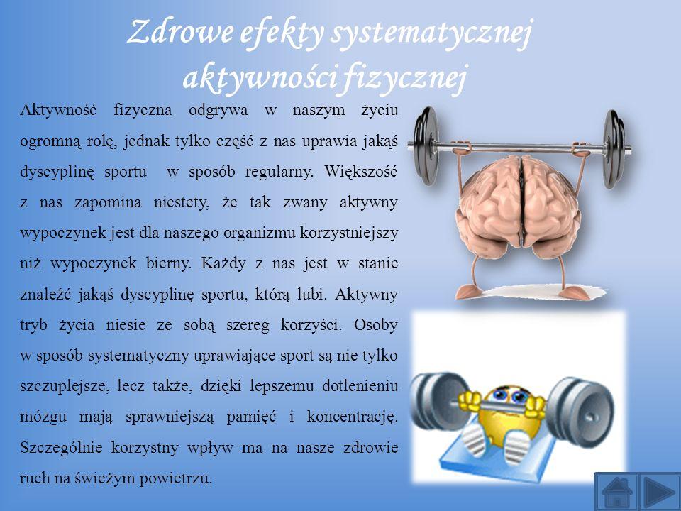 Zdrowe efekty systematycznej aktywności fizycznej