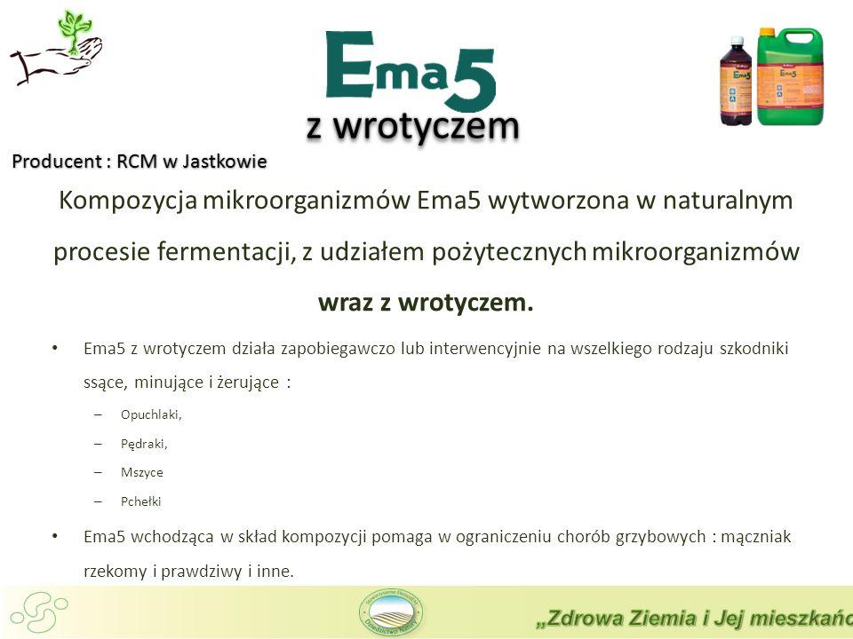 z wrotyczem Producent : RCM w Jastkowie.