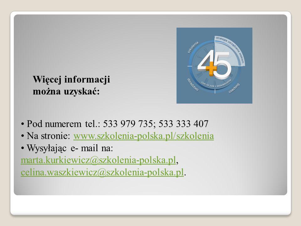 Więcej informacji można uzyskać: