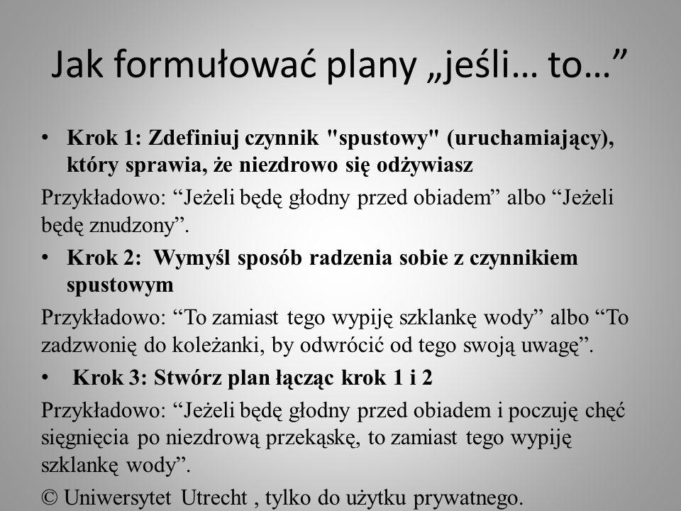 """Jak formułować plany """"jeśli… to…"""