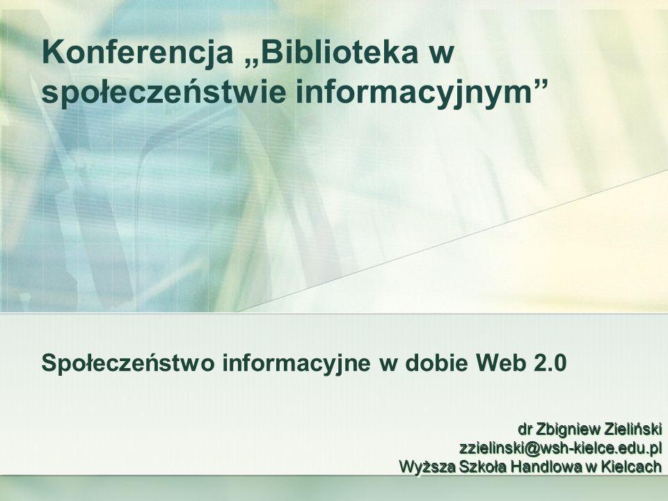 """Konferencja """"Biblioteka w społeczeństwie informacyjnym"""