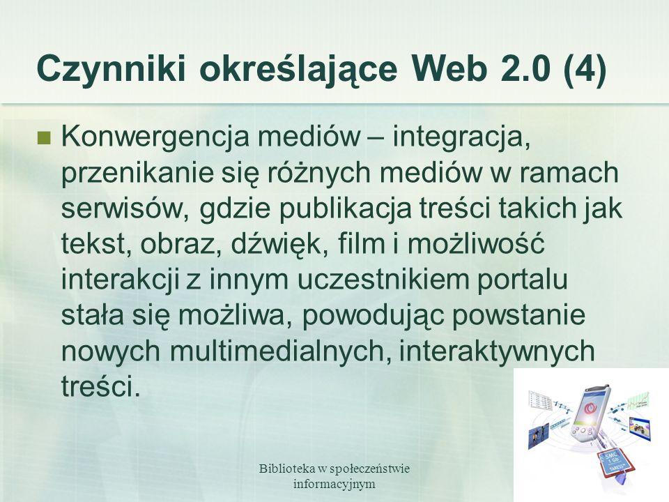 Czynniki określające Web 2.0 (4)
