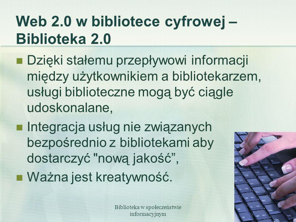 Web 2.0 w bibliotece cyfrowej – Biblioteka 2.0