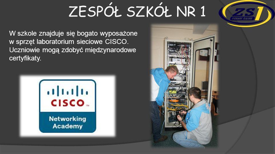 Zespół szkół nr 1 W szkole znajduje się bogato wyposażone w sprzęt laboratorium sieciowe CISCO.
