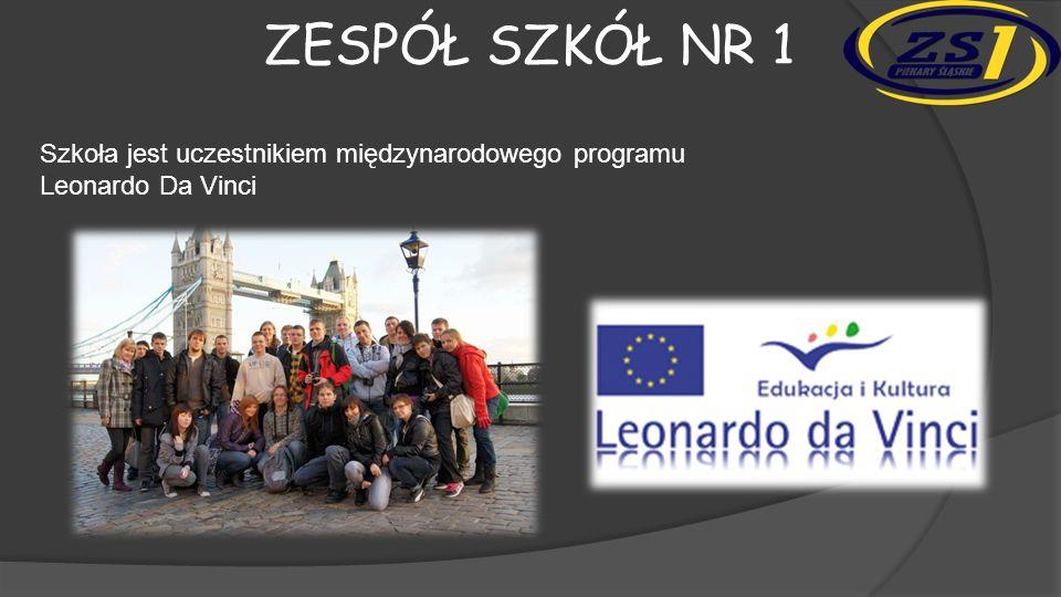 Zespół szkół nr 1 Szkoła jest uczestnikiem międzynarodowego programu Leonardo Da Vinci