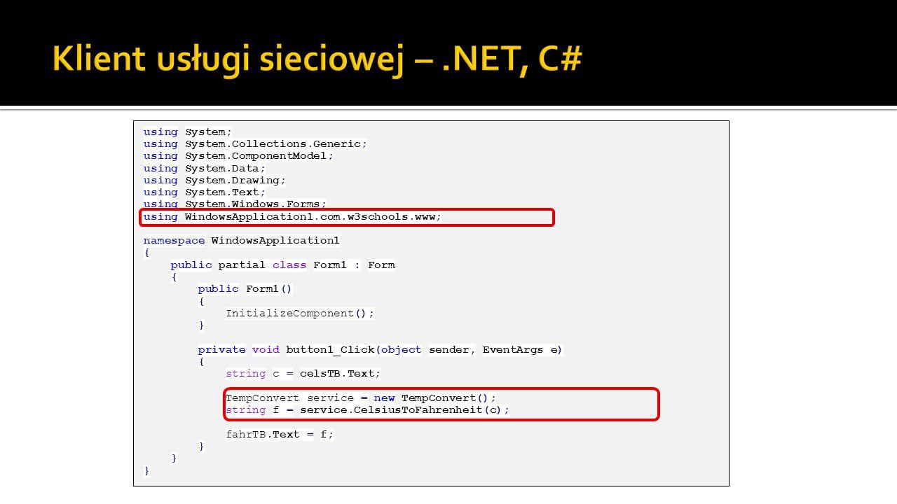 Klient usługi sieciowej – .NET, C#