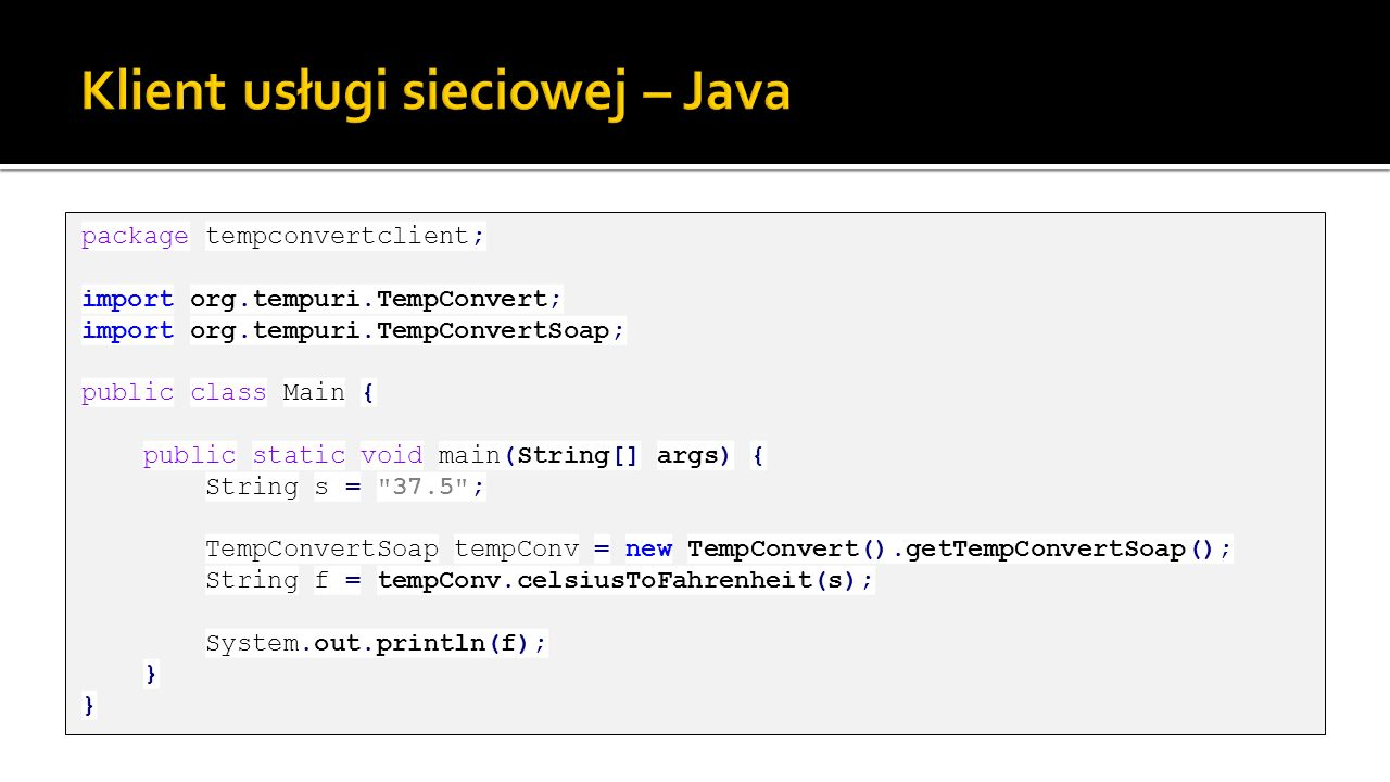 Klient usługi sieciowej – Java