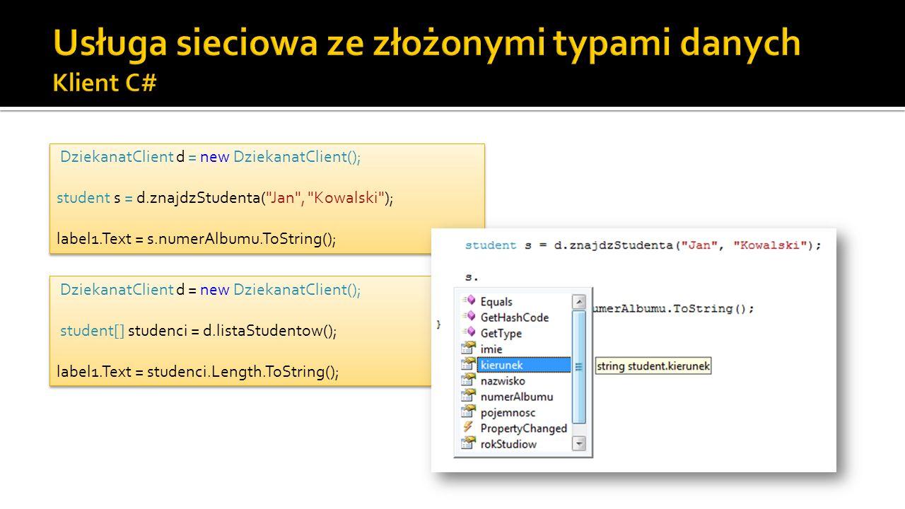 Usługa sieciowa ze złożonymi typami danych Klient C#