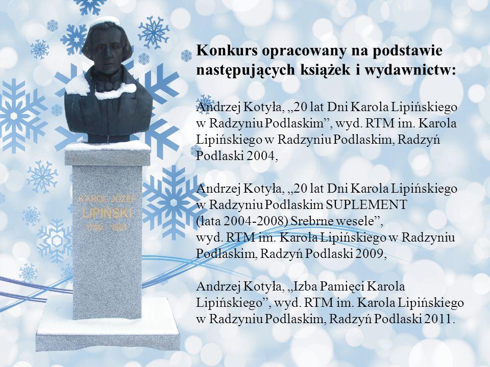 Konkurs opracowany na podstawie następujących książek i wydawnictw: