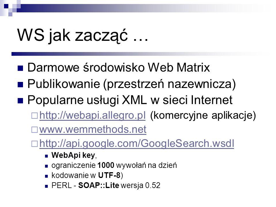 WS jak zacząć … Darmowe środowisko Web Matrix
