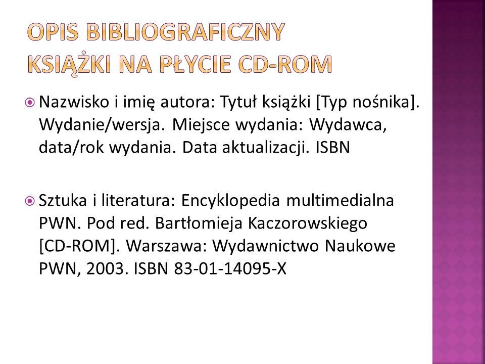 OPIS BIBLIOGRAFICZNY KSIĄŻKI NA PŁYCIE CD-ROM