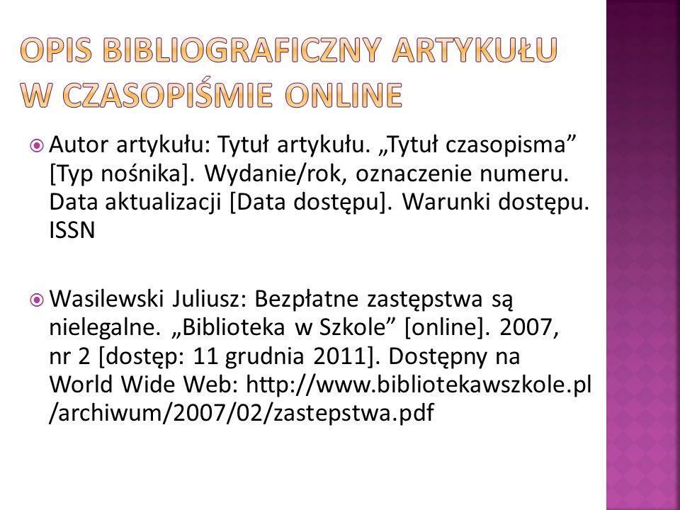 OPIS BIBLIOGRAFICZNY ARTYKUŁU W CZASOPIŚMIE ONLINE