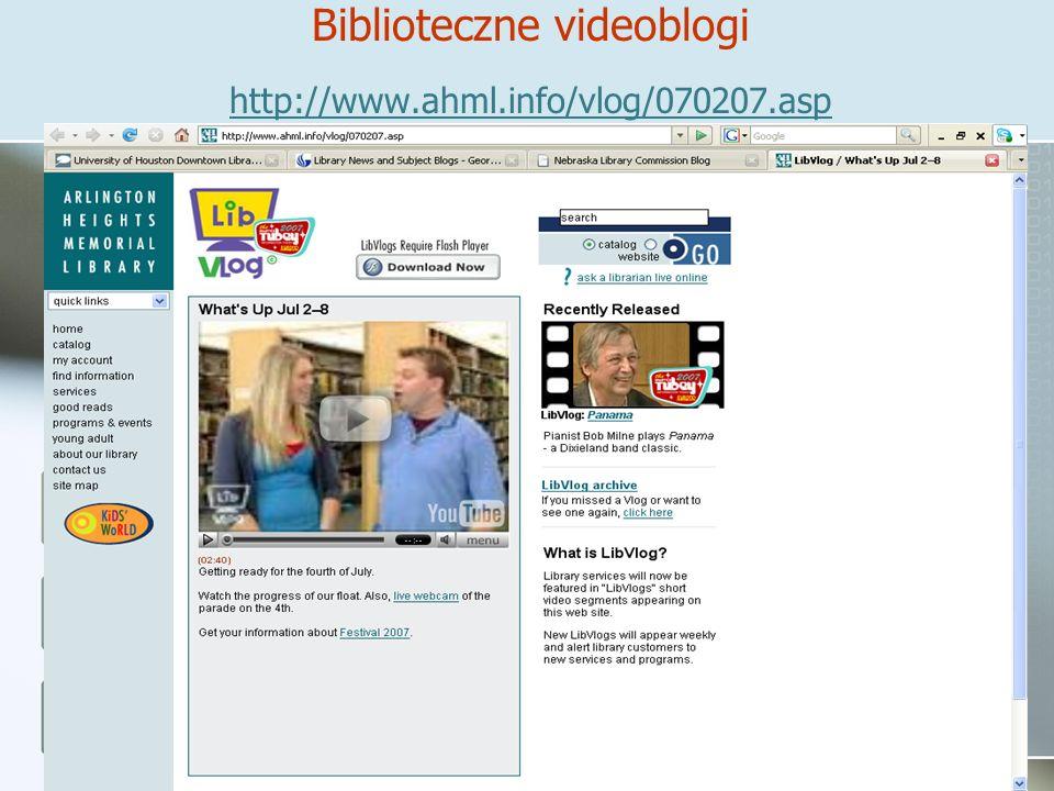 Biblioteczne videoblogi http://www.ahml.info/vlog/070207.asp