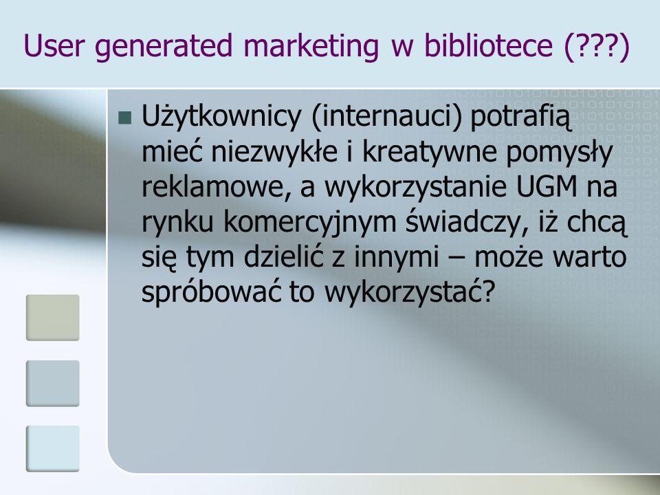 User generated marketing w bibliotece ( )