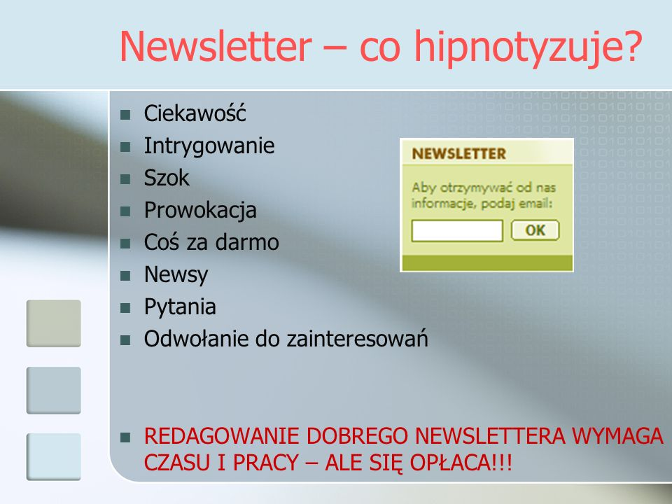 Newsletter – co hipnotyzuje
