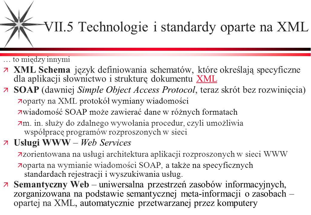 VII.5 Technologie i standardy oparte na XML